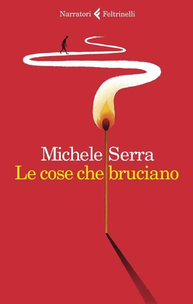 Recensione di Le Cose Che Bruciano – Michele Serra