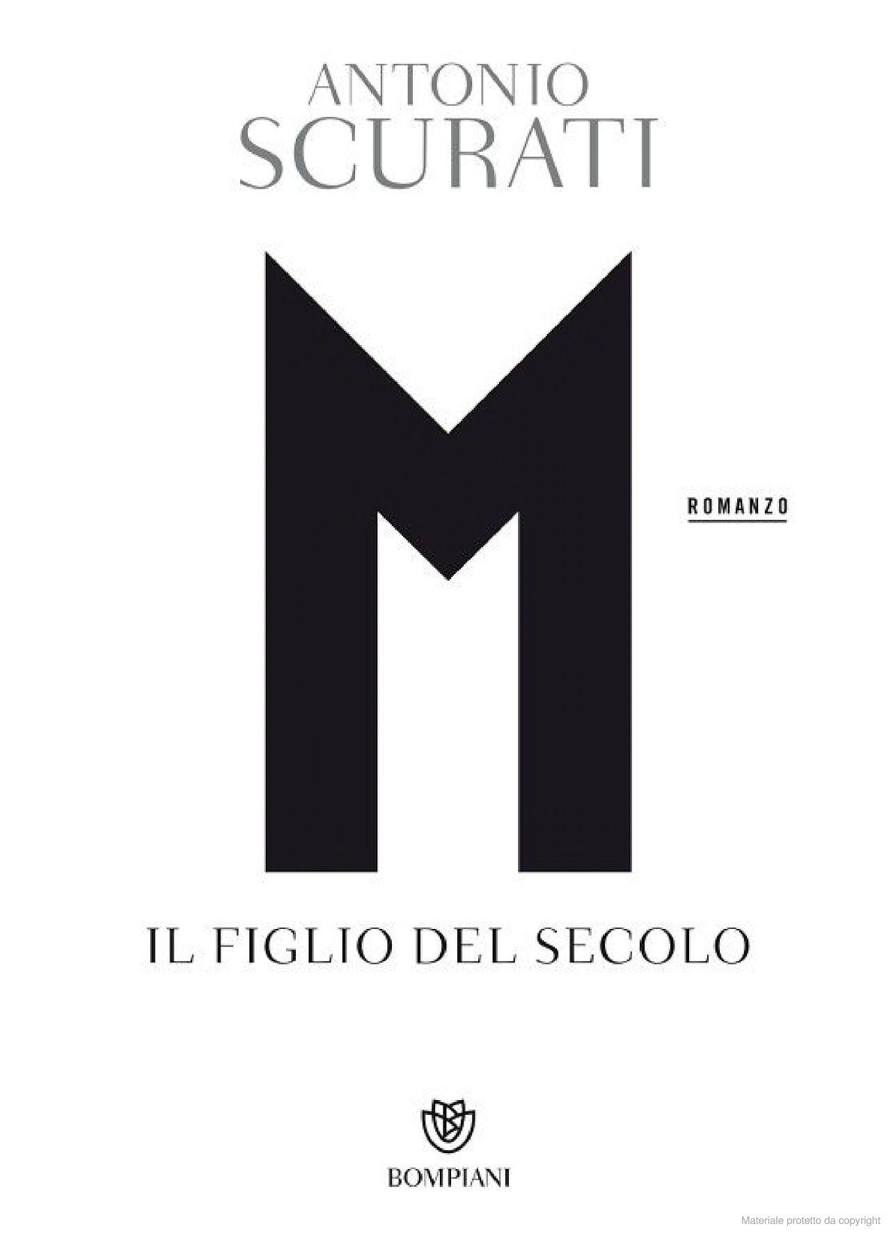 Recensione di M Il Figlio Del Secolo – Antonio Scurati