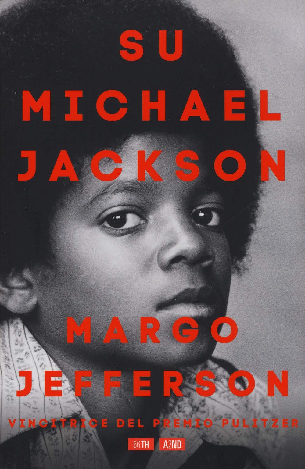 Recensione di Su Michael Jackson – Margo Jefferson