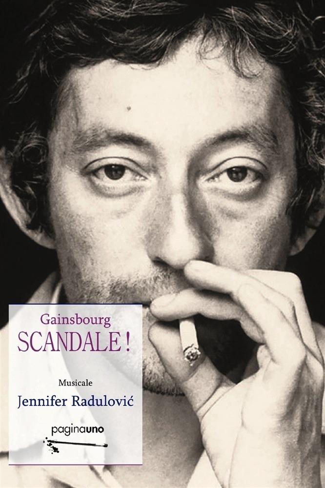 Recensione di Gainsbourg SCANDALE! – Jennifer Radulovic