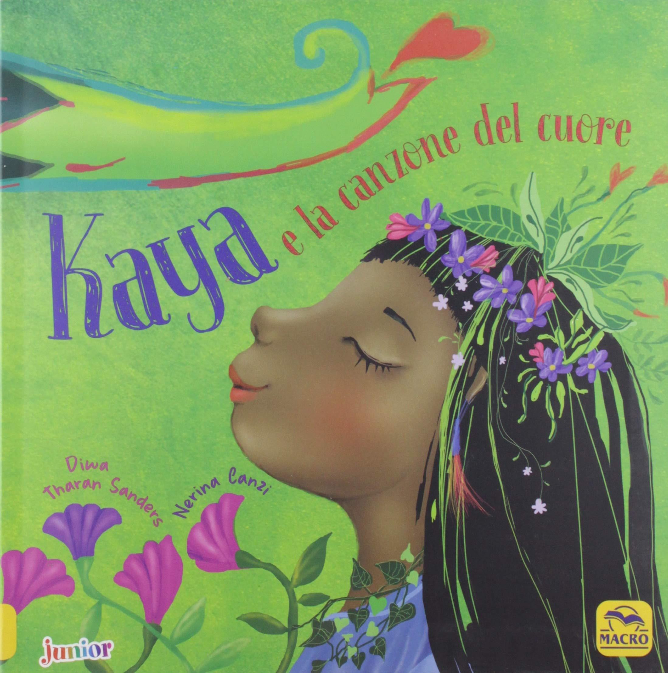 Recensione di Kaya E La Canzone Del Cuore – D.T. Sanders – N. Canzi