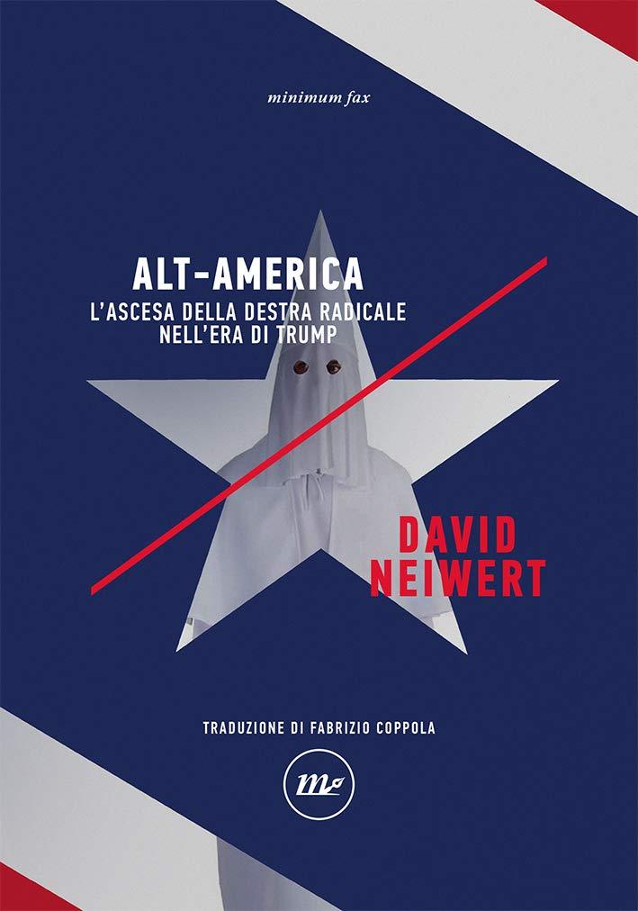 Recensione di Alt-America – David Neiwert