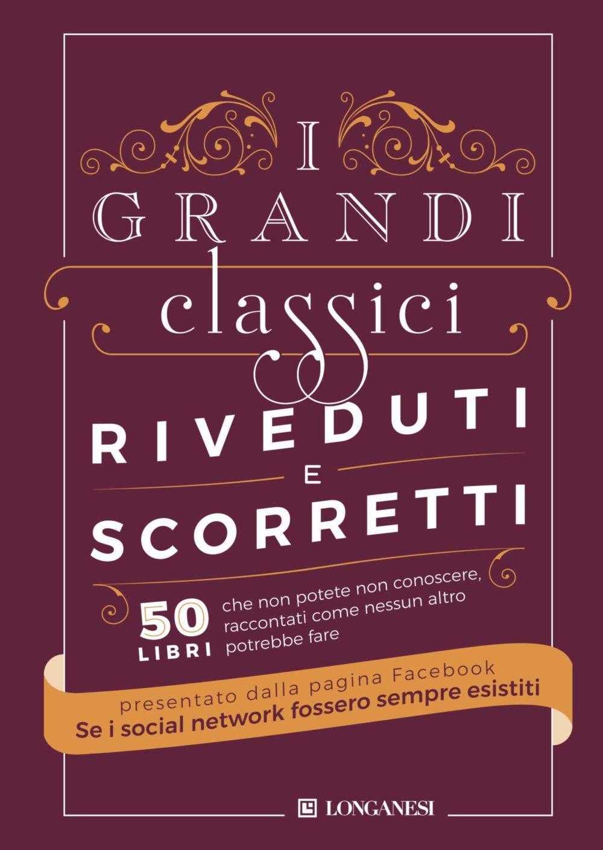 Recensione di I Grandi Classici Riveduti E Scorretti – F. Dominelli – A. Locatelli