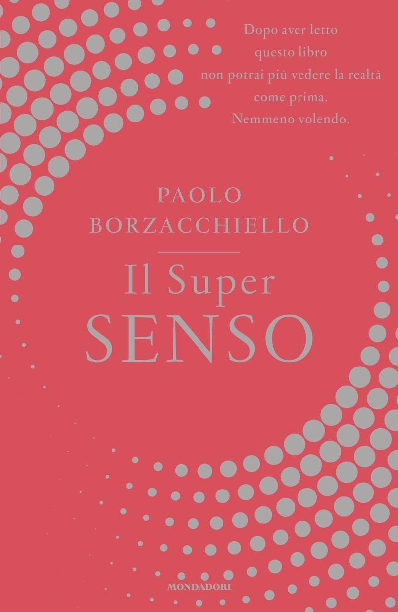 Recensione di Il Super Senso – Paolo Borzacchiello