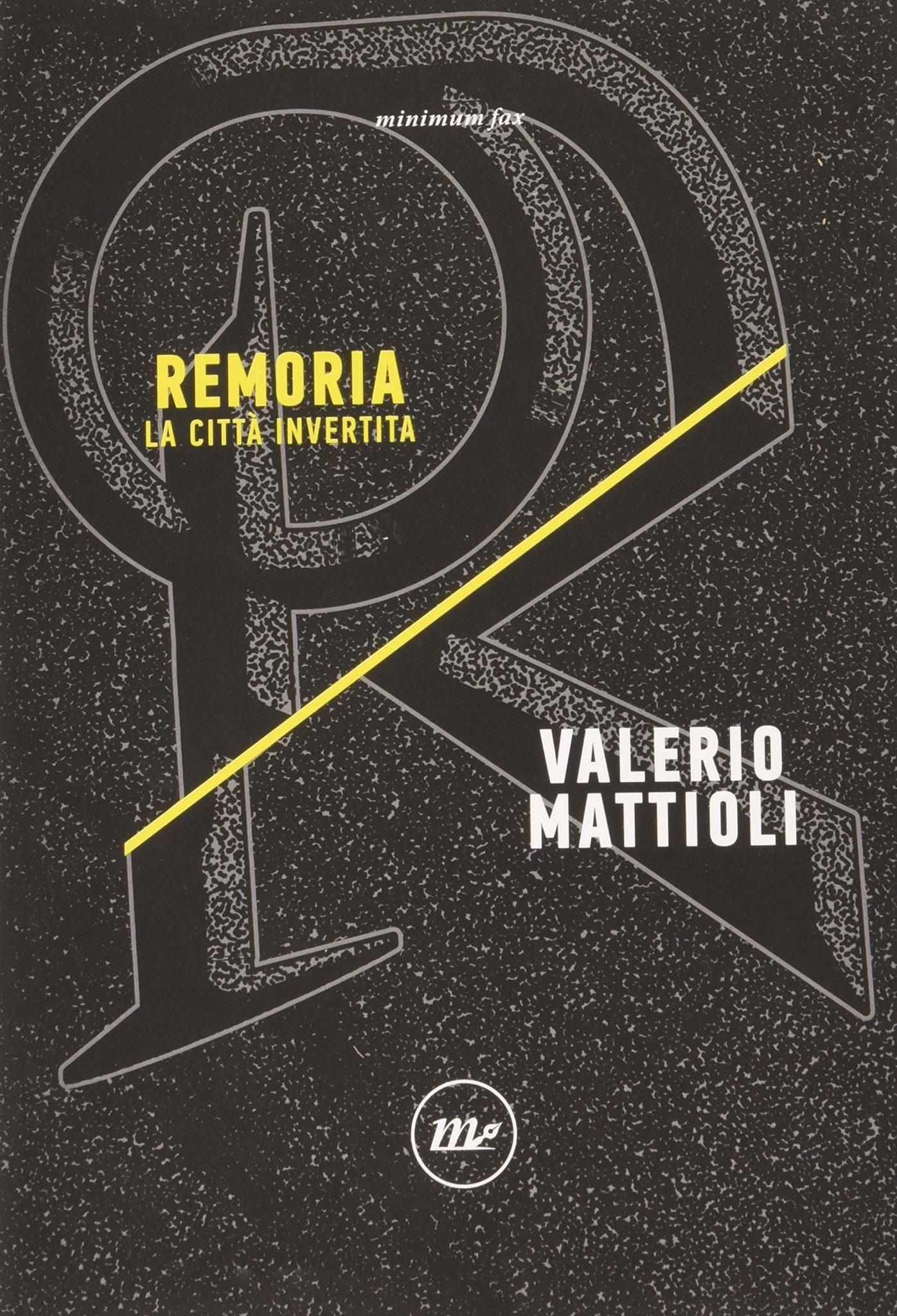 Recensione di Remoria – Valerio Mattioli