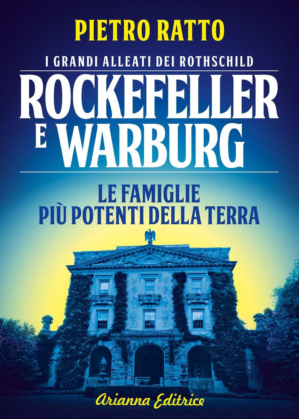 Recensione di Rockefeller E Warburg – Pietro Ratto