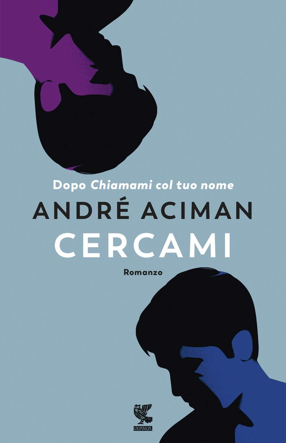 Recensione di Cercami – André Aciman