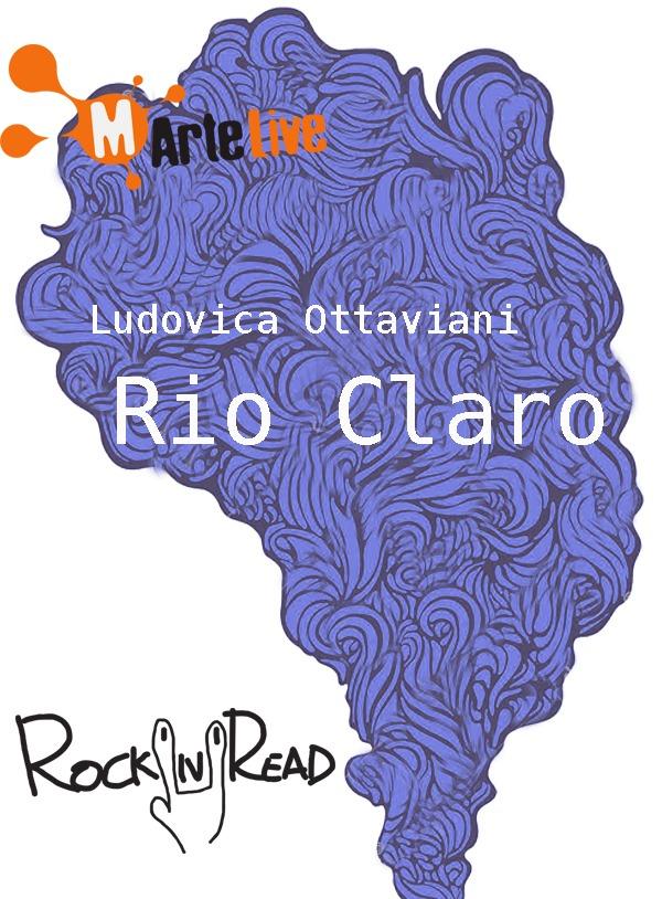 Recensione di Rio Claro – Ludovica Ottaviani
