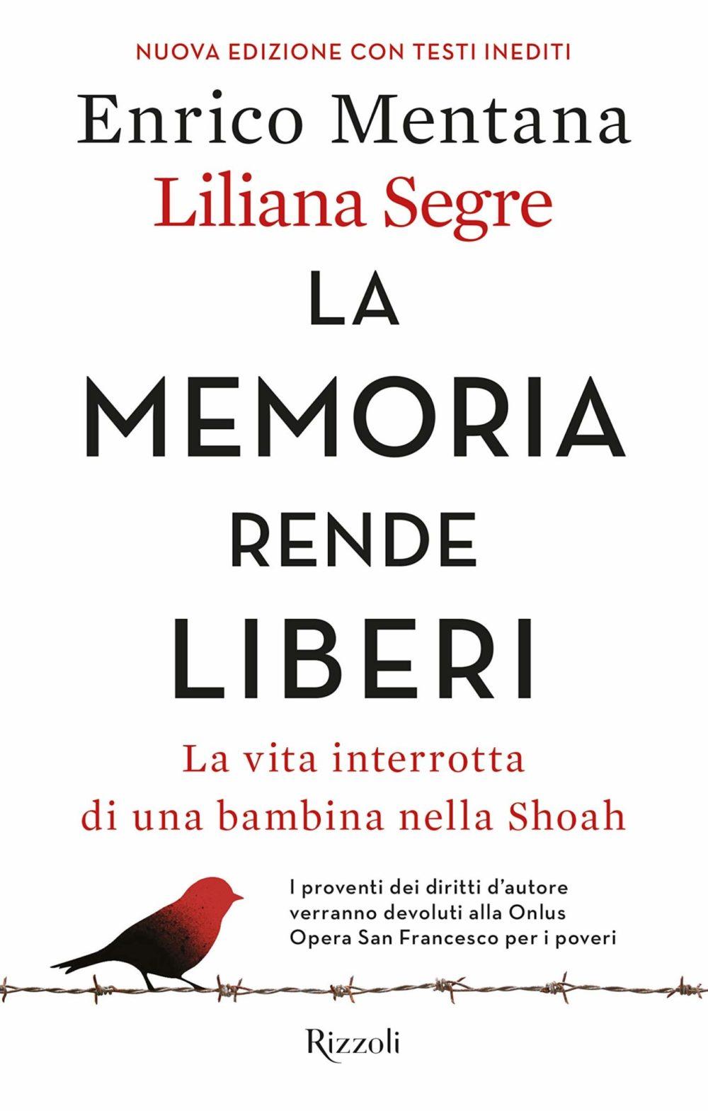 Recensione di La Memoria Rende Liberi – E. Mentana/L. Segre