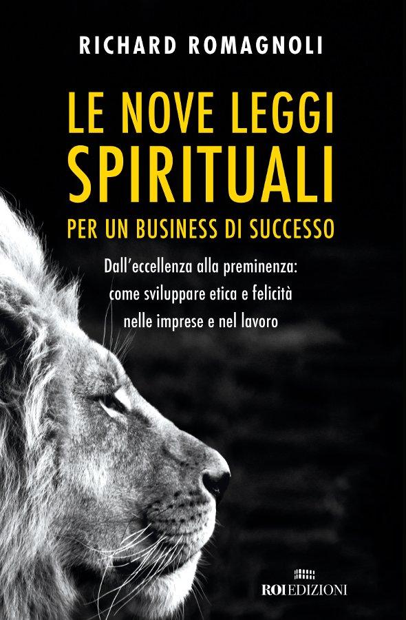 Recensione di Le Nove Leggi Spirituali Per Un Business Di Successo – R. Romagnoli