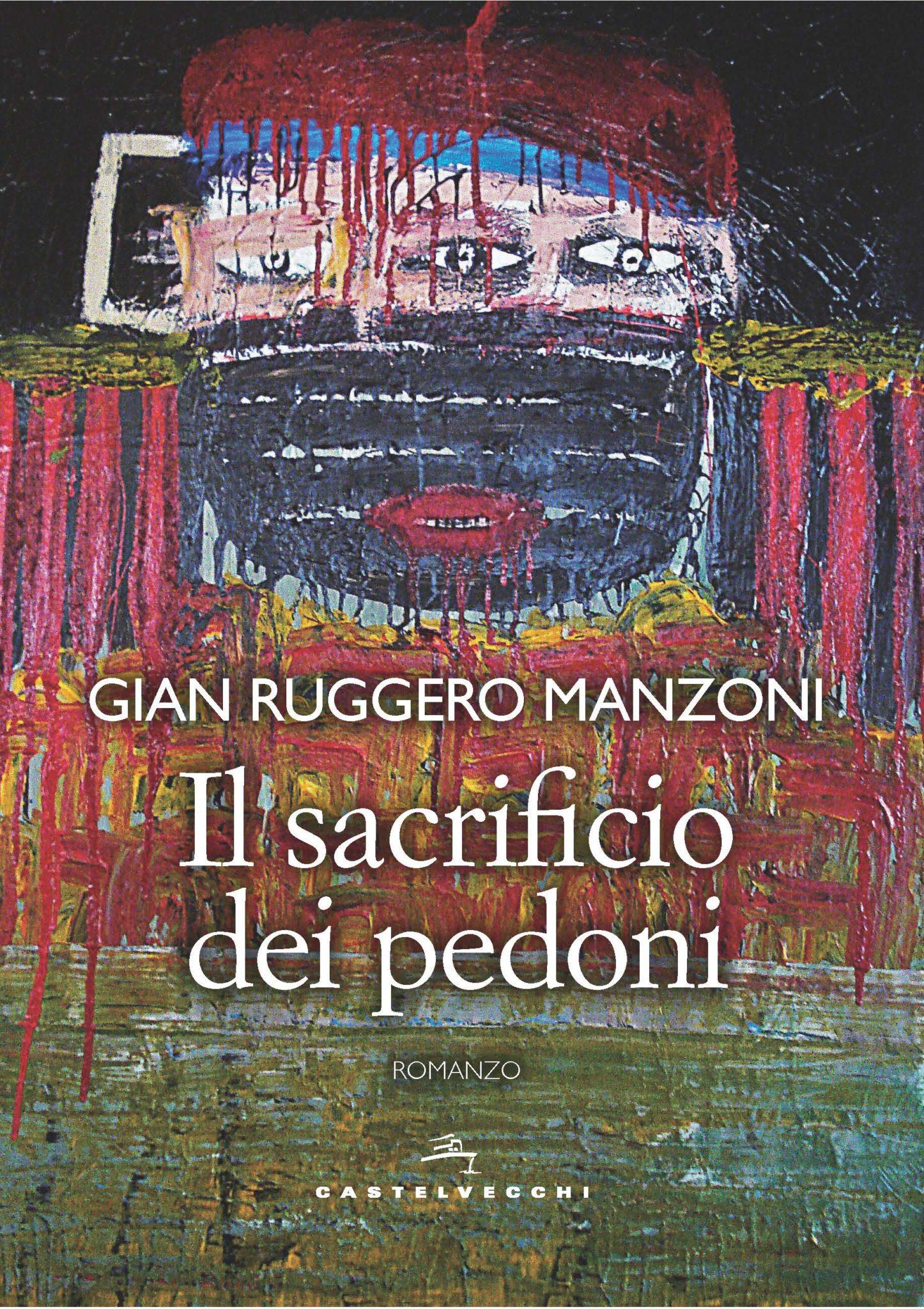 Recensione di Il Sacrificio Dei Pedoni – G. R. Manzoni