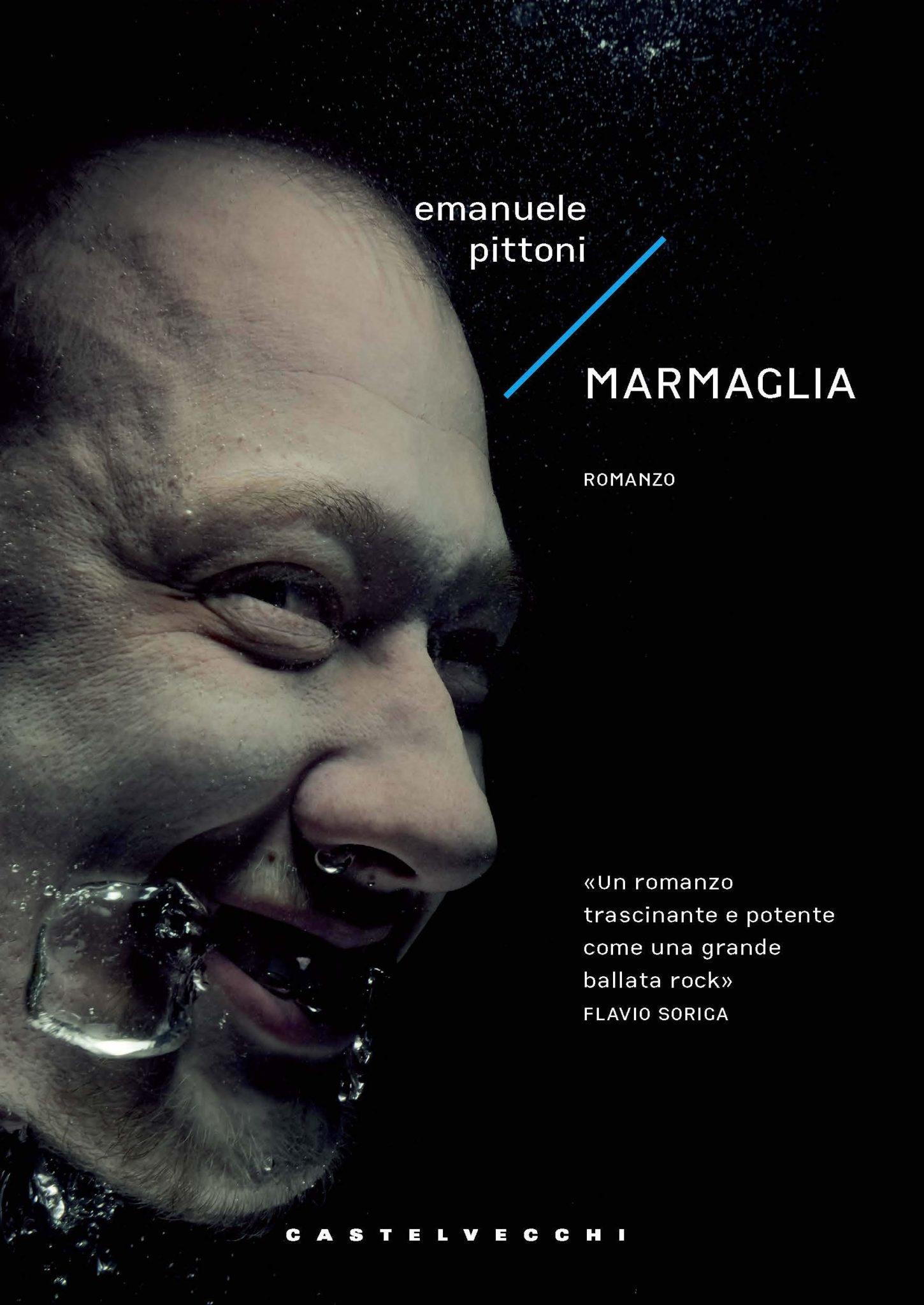 Recensione di Marmaglia – Emanuele Pittoni