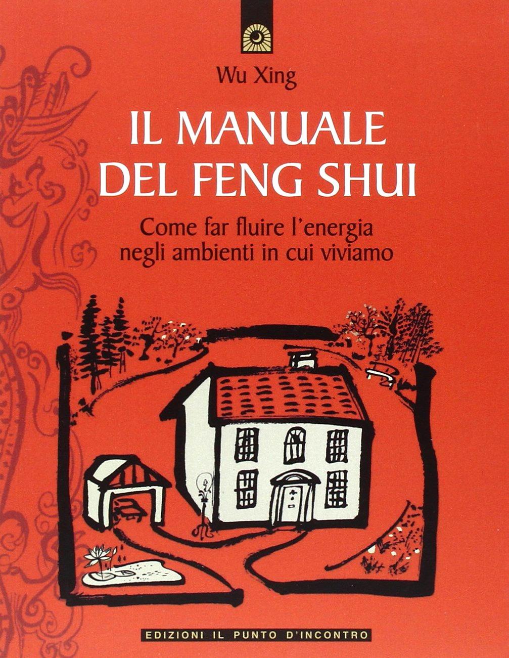 Recensione di Il Manuale del Feng Shui – Wu Xing