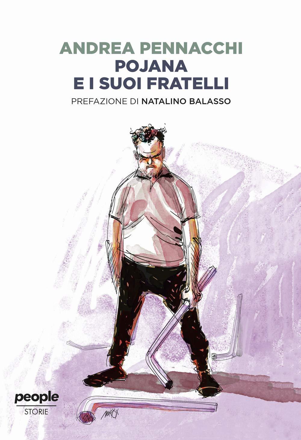 Recensione di Pojana e i Suoi Fratelli – Andrea Pennacchi