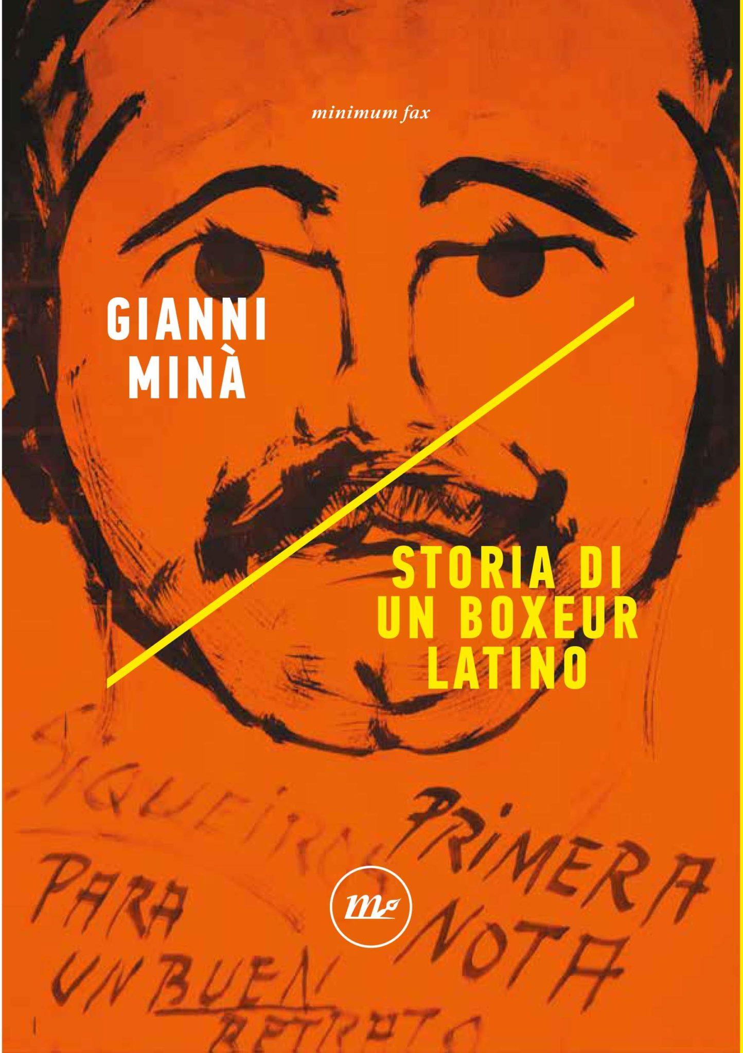 Recensione di Storia Di Un Boxeur Latino – Gianni Minà