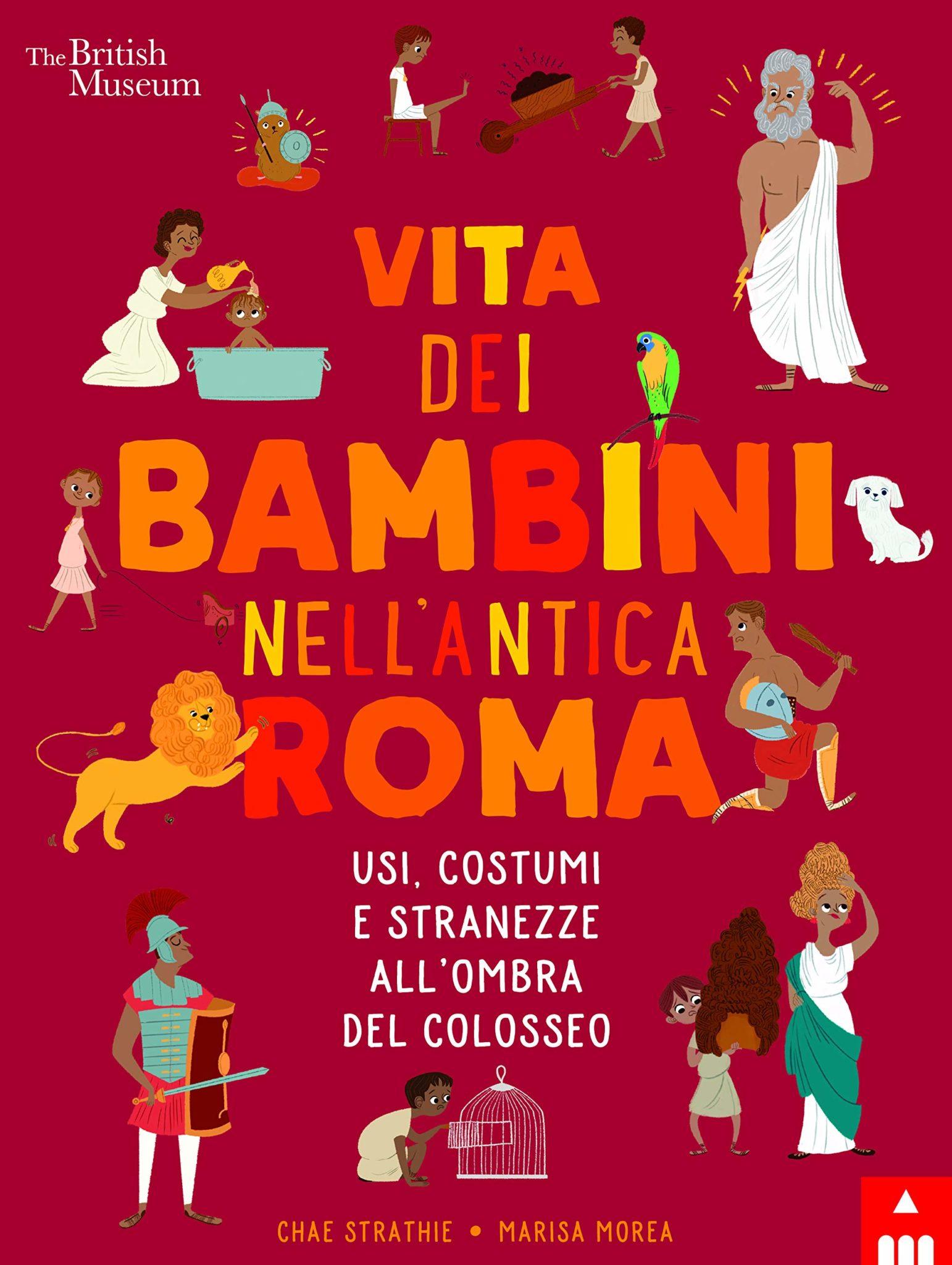 Recensione di Vita Dei Bambini Nell'Antica Roma – C. Strathie – M. Morea