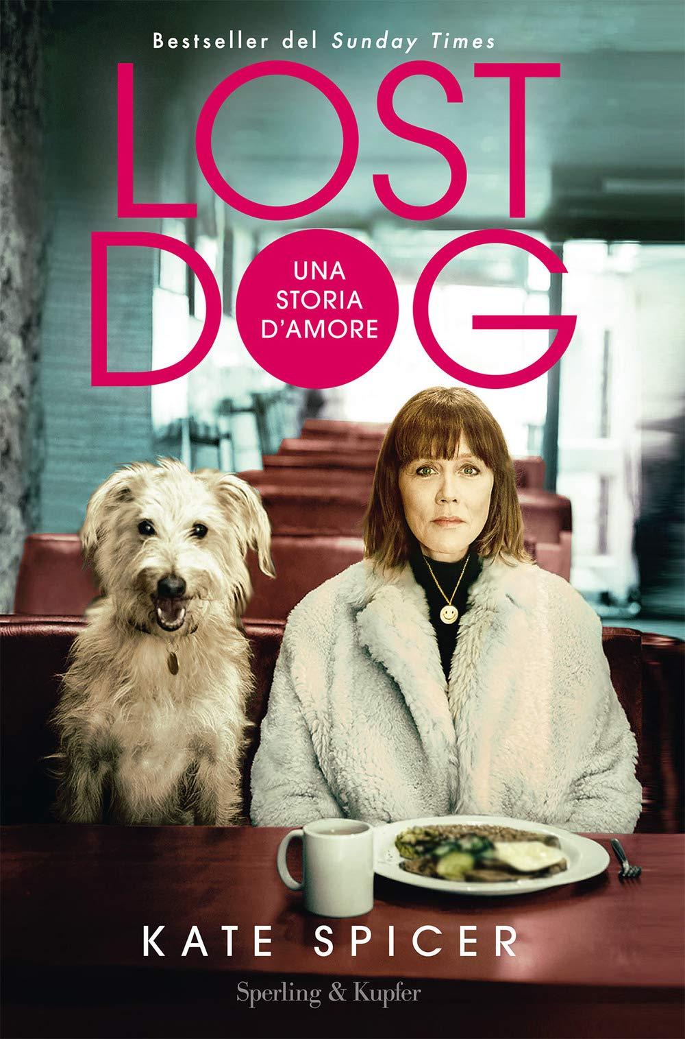 Recensione di Lost Dog – Kate Spicer