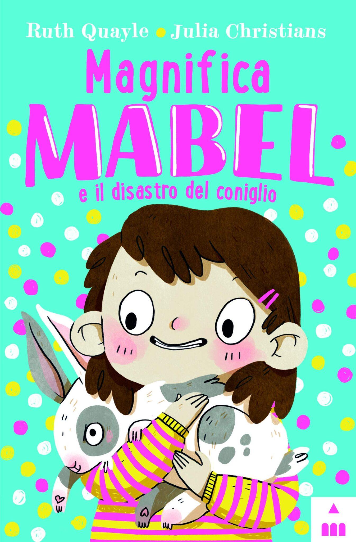 Recensione di Magnifica Mabel – R. Quayle – J. Christians