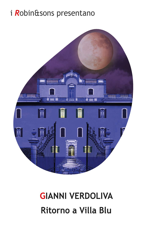 Recensione di Ritorno a Villa Blu – Gianni Verdoliva