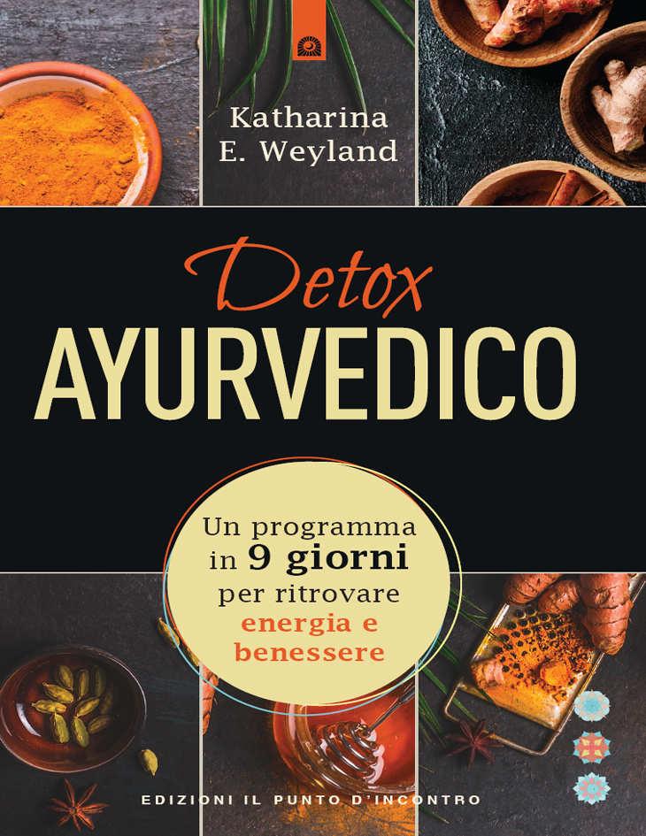 Recensione di Detox Ayurvedico – K. E. Weyland