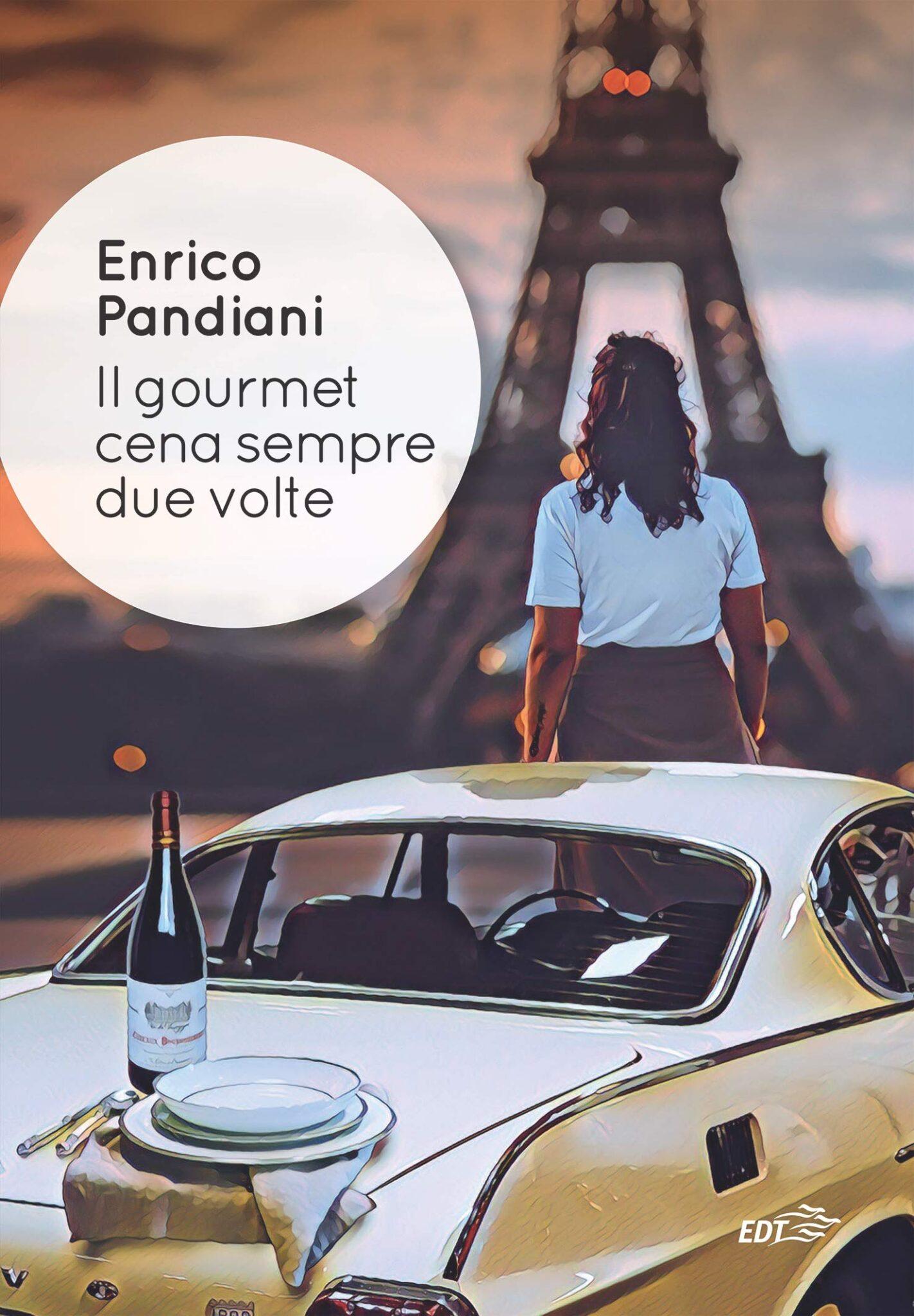 Recensione di Il Gourmet Cena Sempre Due Volte – Enrico Pandiani