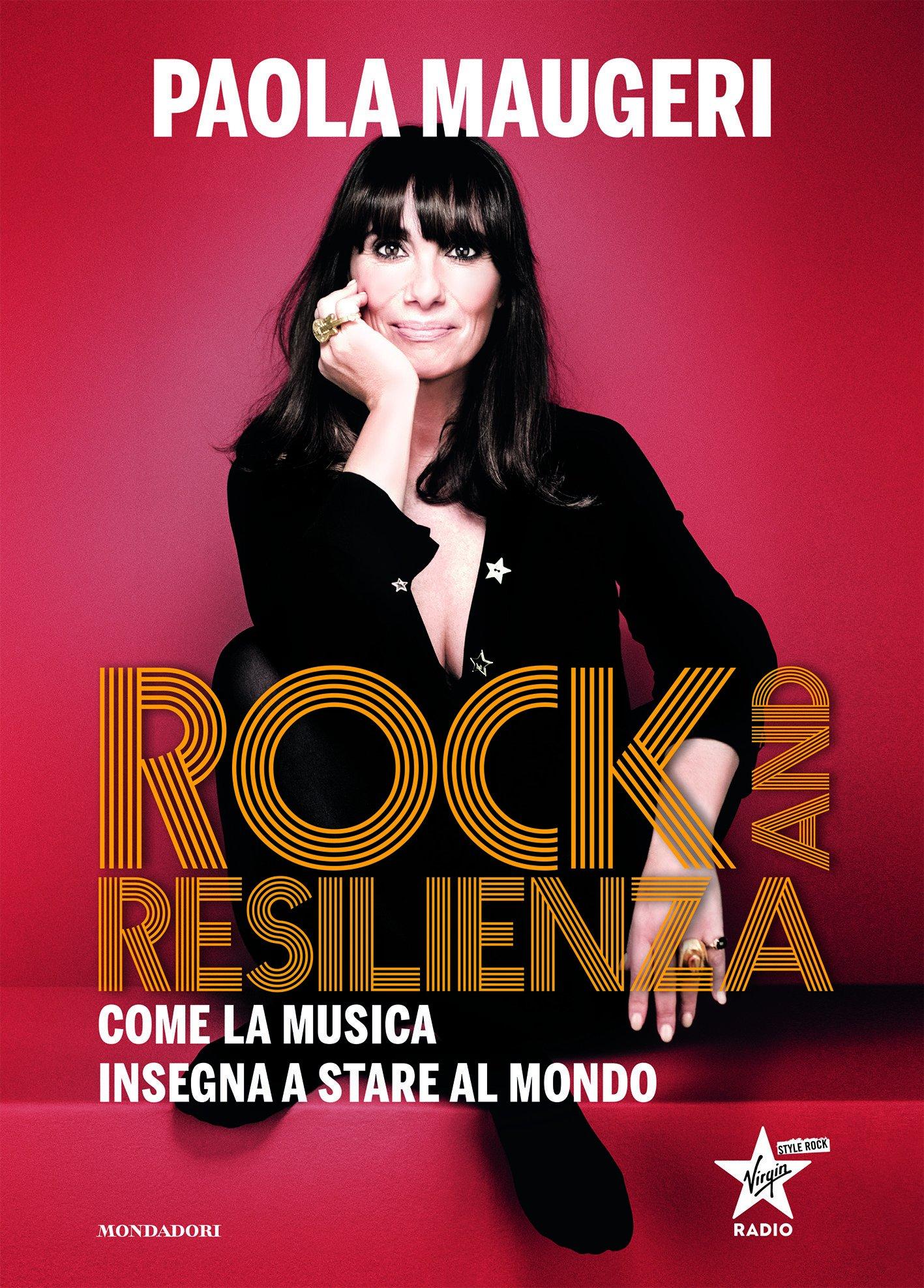 Recensione di Rock And Resilienza – Paola Maugeri