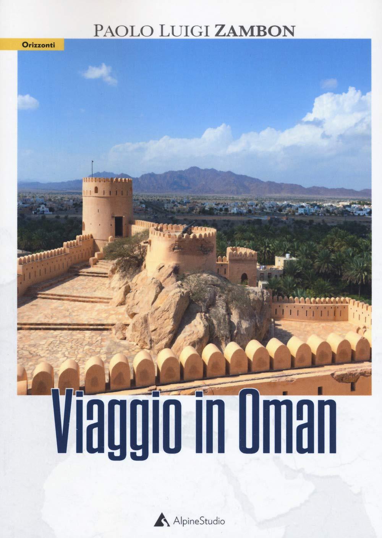 Recensione di Viaggio In Oman – Paolo Luigi Zambon
