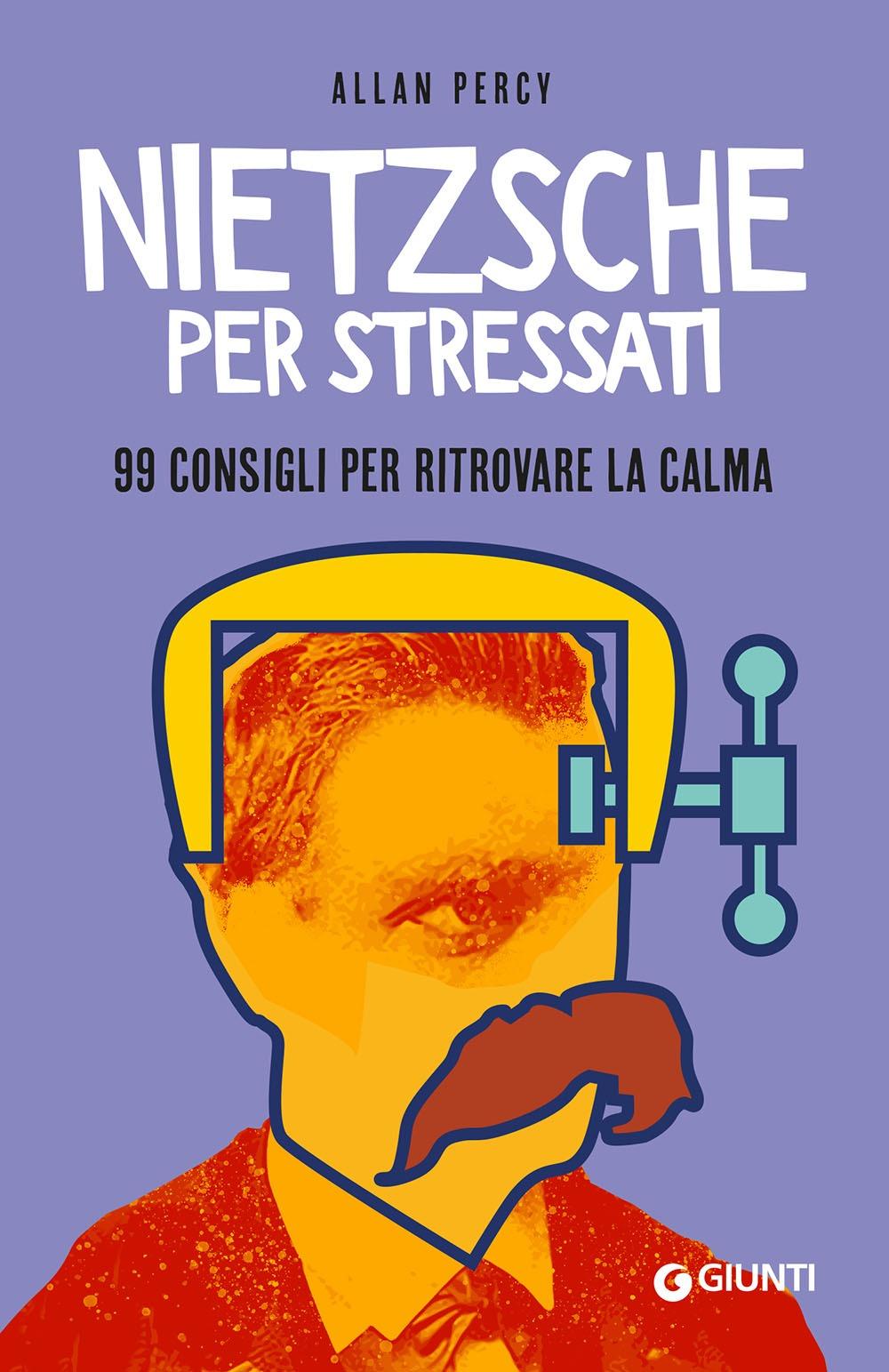 Recensione di Nietzsche Per Stressati – Allan Percy