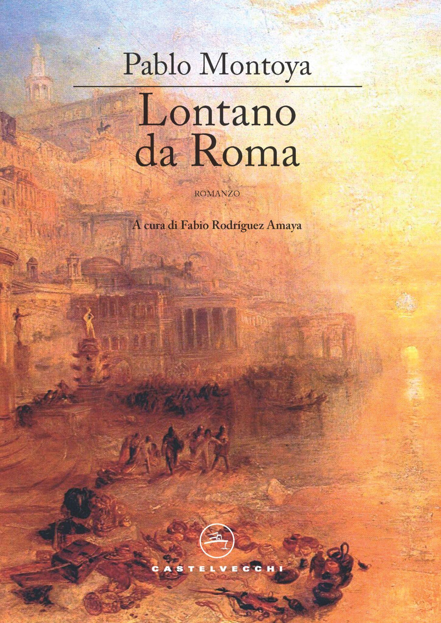 Lontano Da Roma – Pablo Montoya