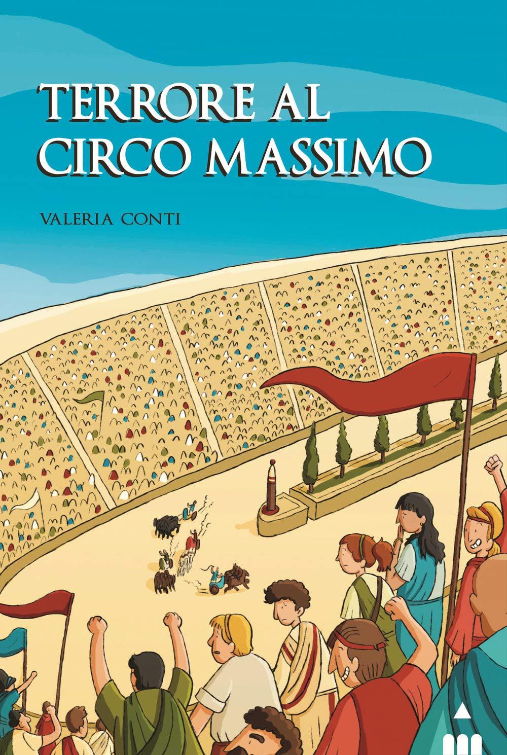 Recensione di Terrore Al Circo Massimo – Valeria Conti
