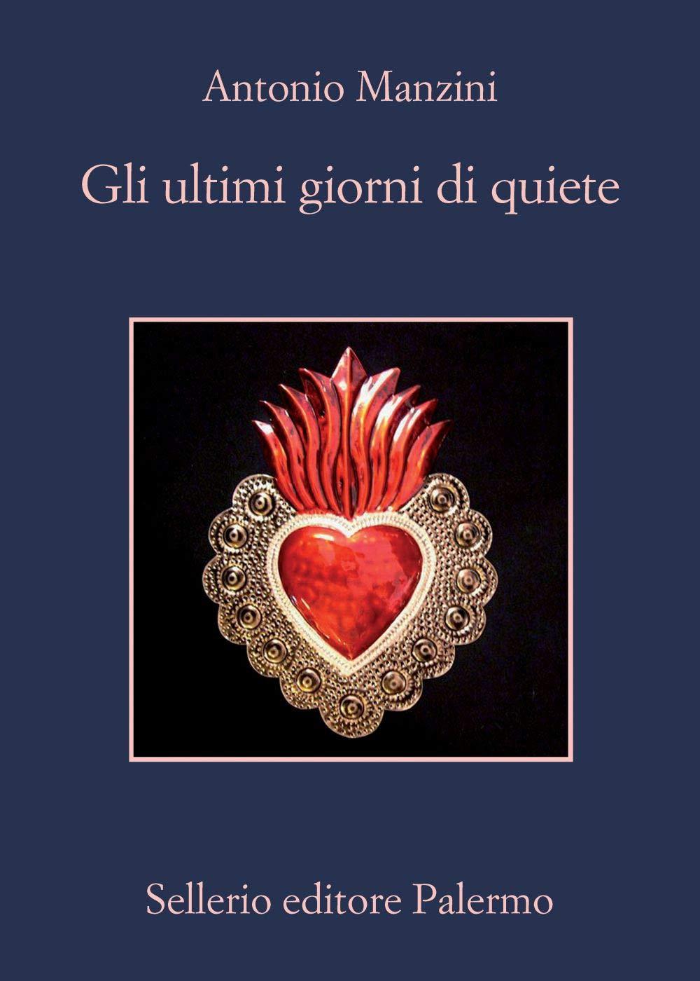 Recensione di Gli Ultimi Giorni di Quiete – Antonio Manzini