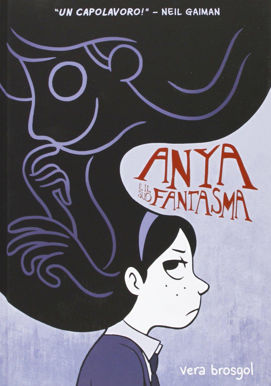 Recensione di Anya E Il Suo Fantasma – Vera Brosgol
