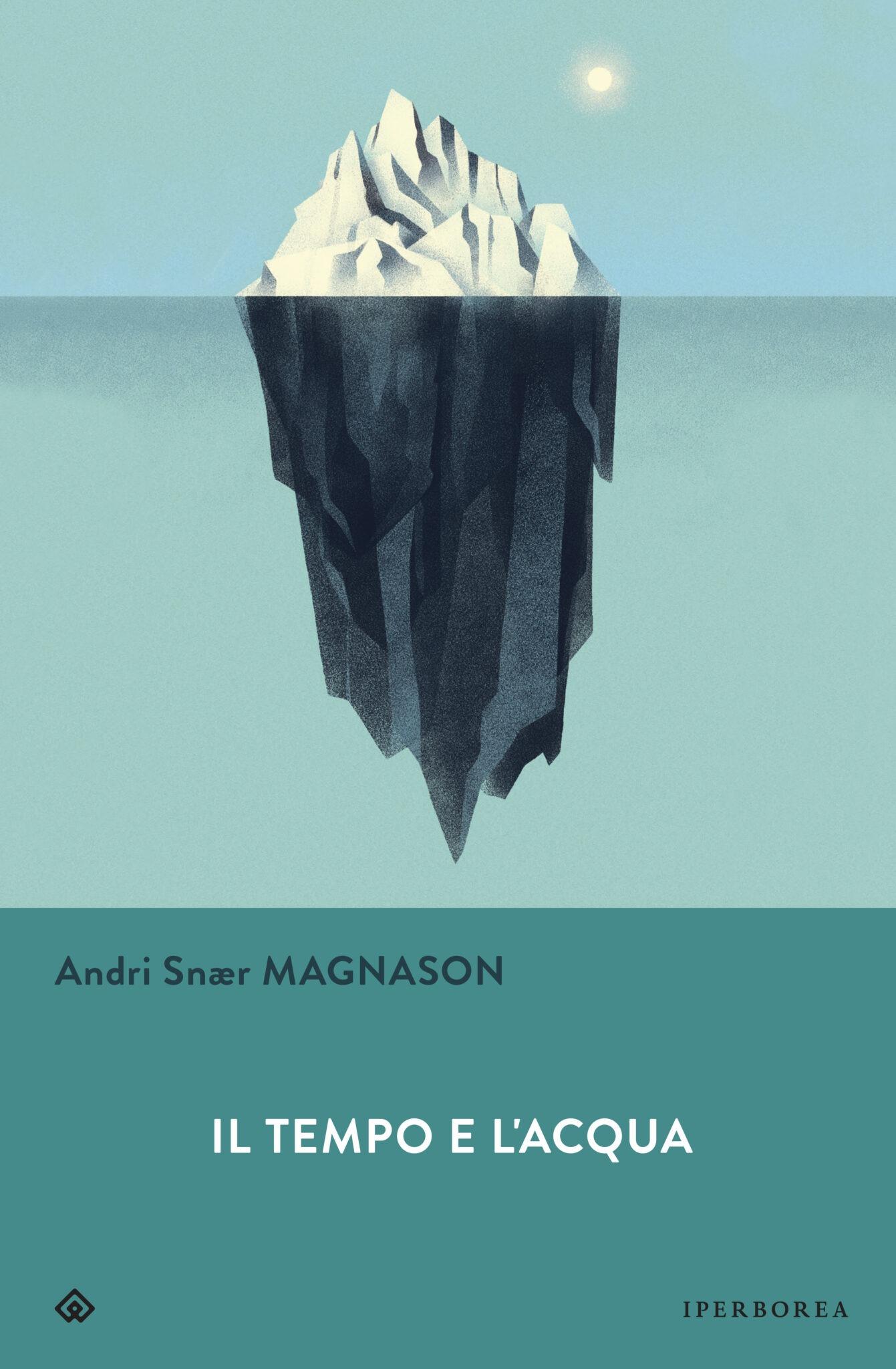 Recensione di Il Tempo E L'Acqua – Andri Snaer Magnason