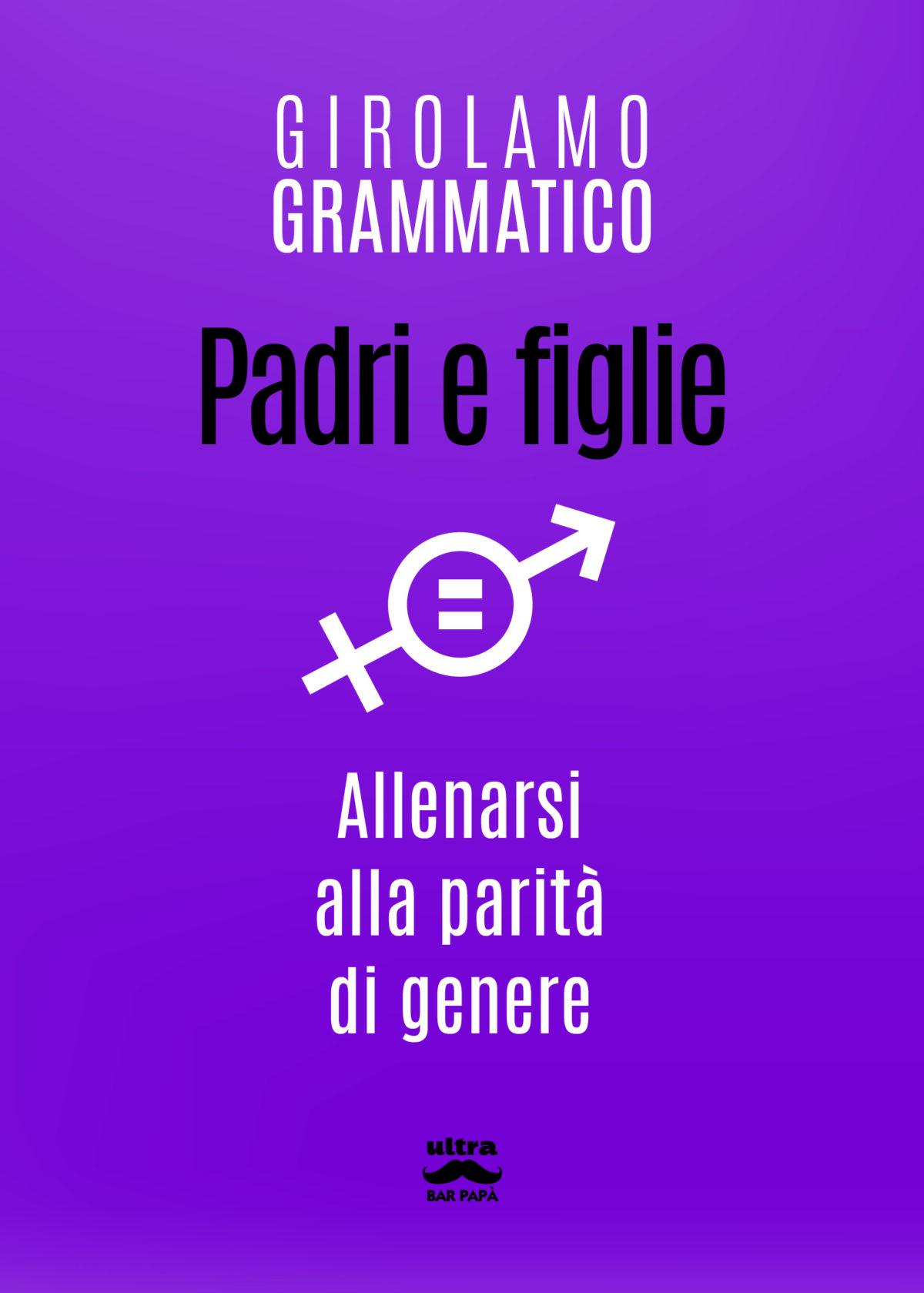 Recensione di Padri E Figlie – Girolamo Grammatico