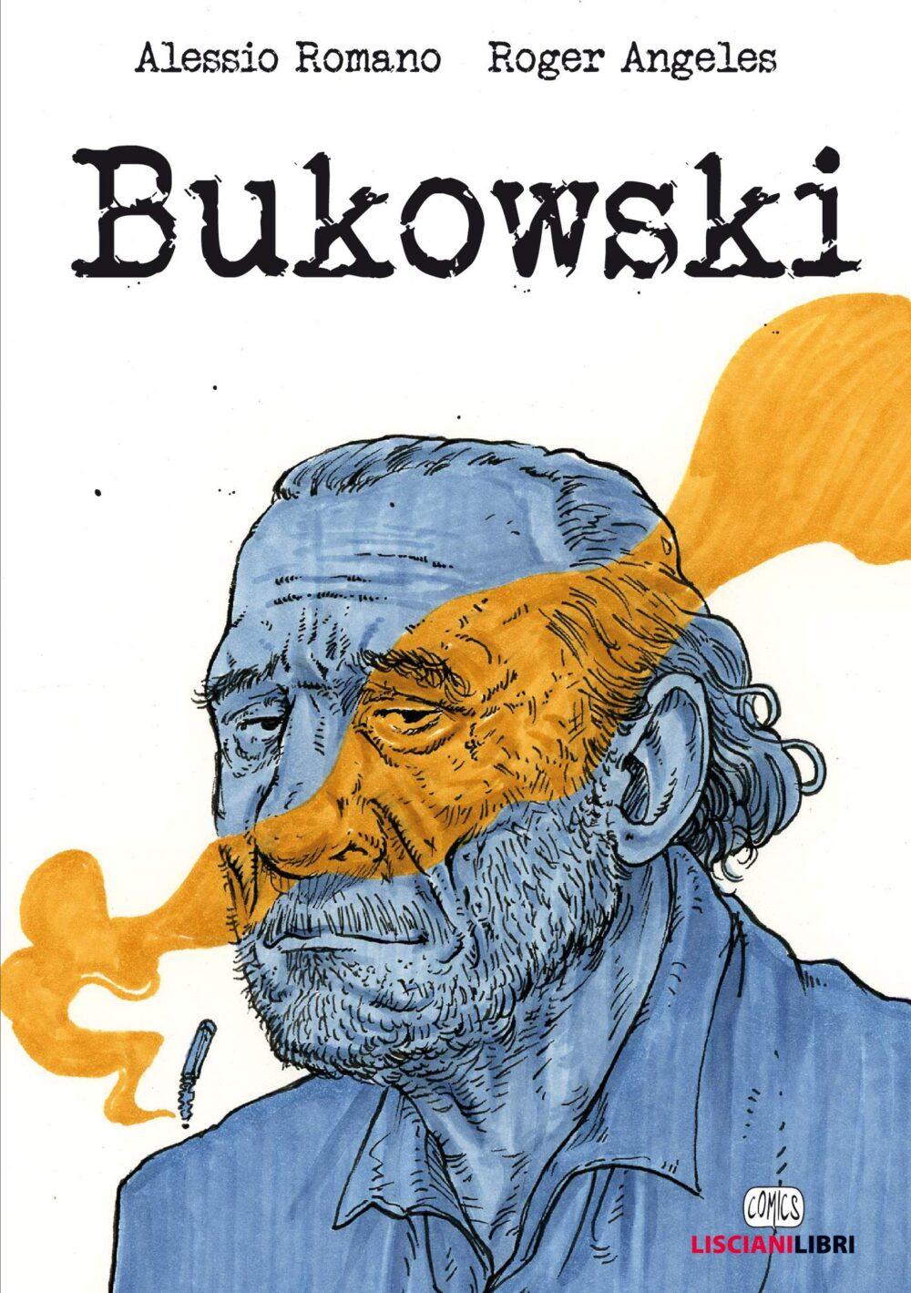 Recensione di Bukowski – Alessio Romano/Roger Angeles