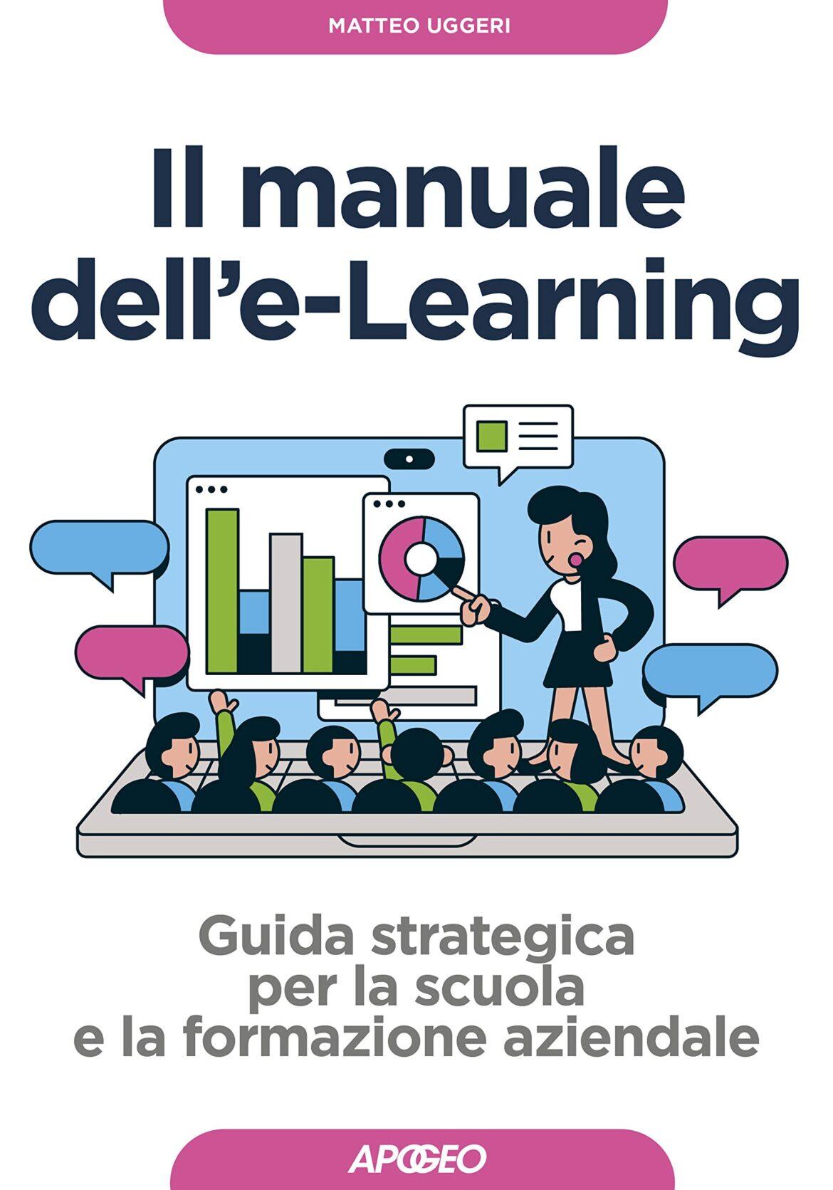 Recensione di Il Manuale Dell'E-Learning – Matteo Uggeri