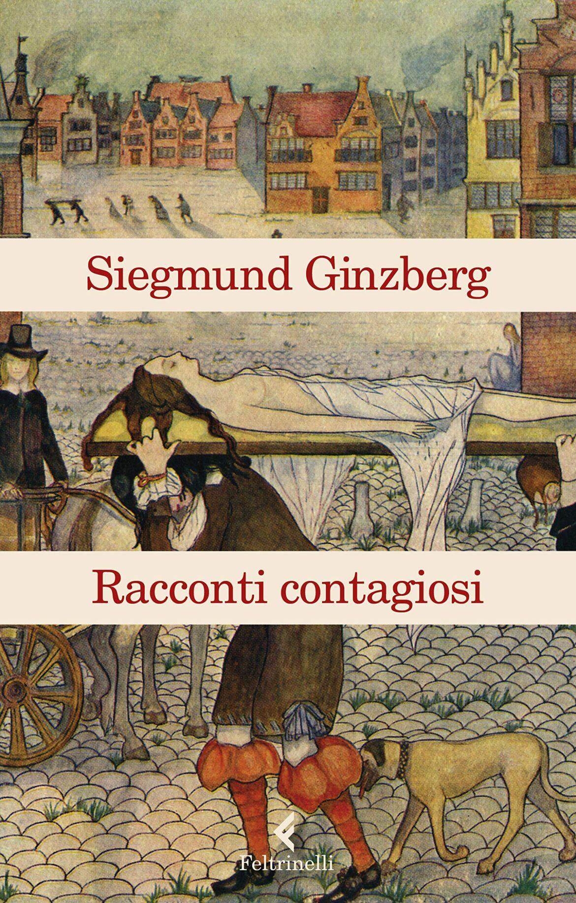 Recensione di Racconti Contagiosi – Siegmund Ginzberg