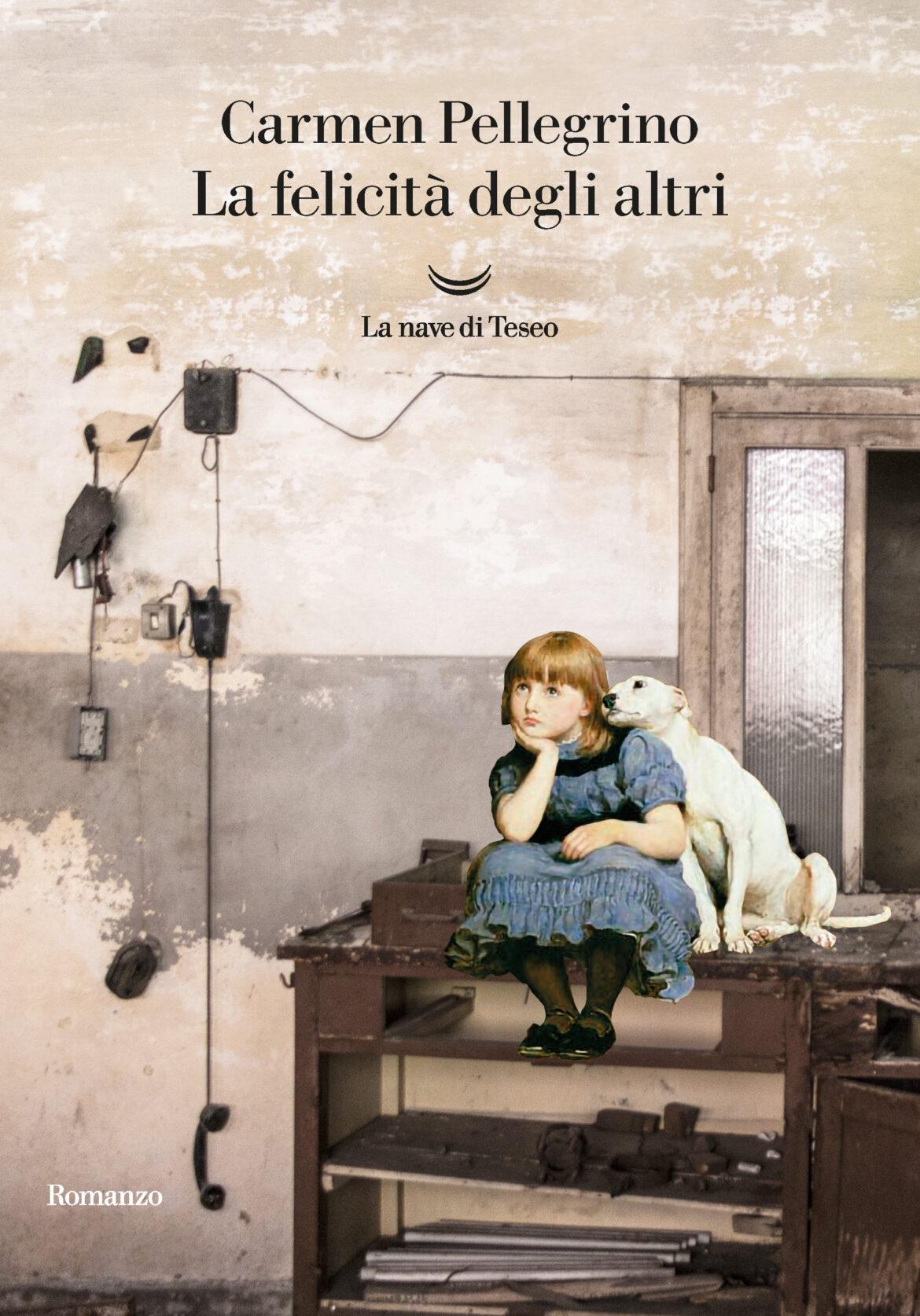 Recensione di La Felicità Degli Altri – Carmen Pellegrino