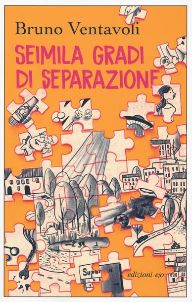 Recensione di Seimila Gradi Di Separazione – Bruno Ventavoli