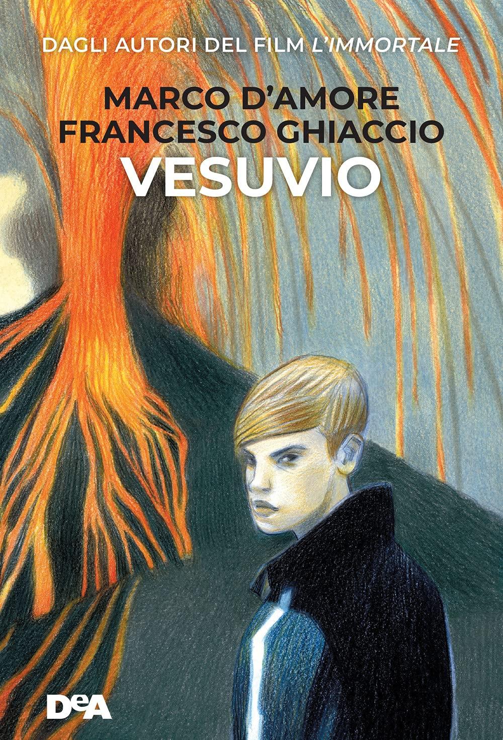 Recensione di Vesuvio – Marco D'Amore – Francesco Ghiaccio