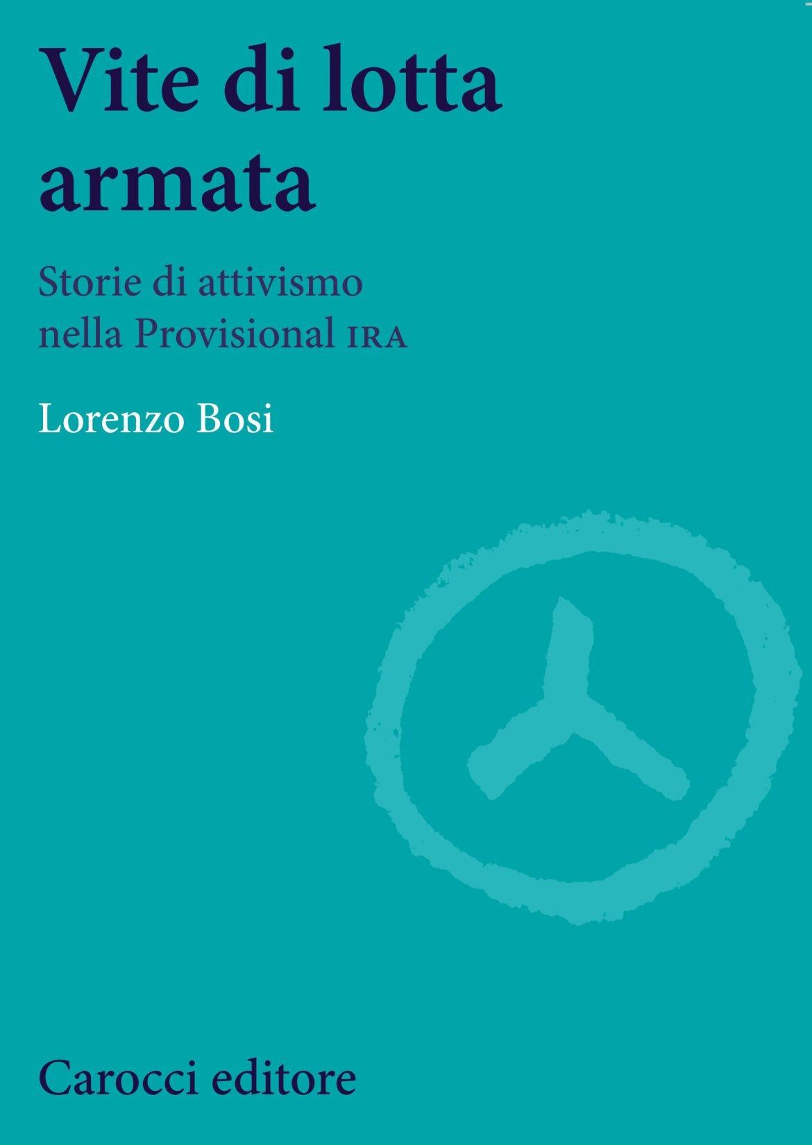 Recensione di Vite Di Lotta Armata – Lorenzo Bosi