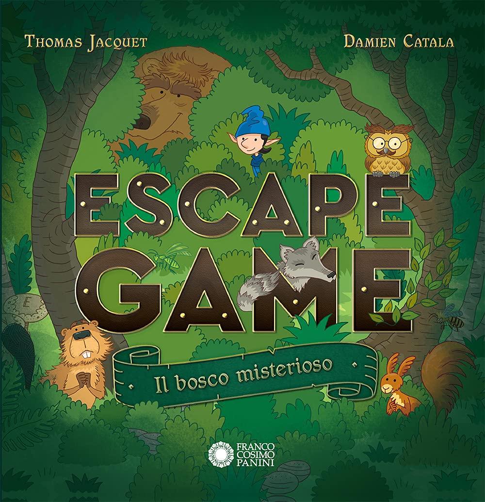 Recensione di Escape Game – Il Bosco Misterioso – T. Jacquet – D. Catala