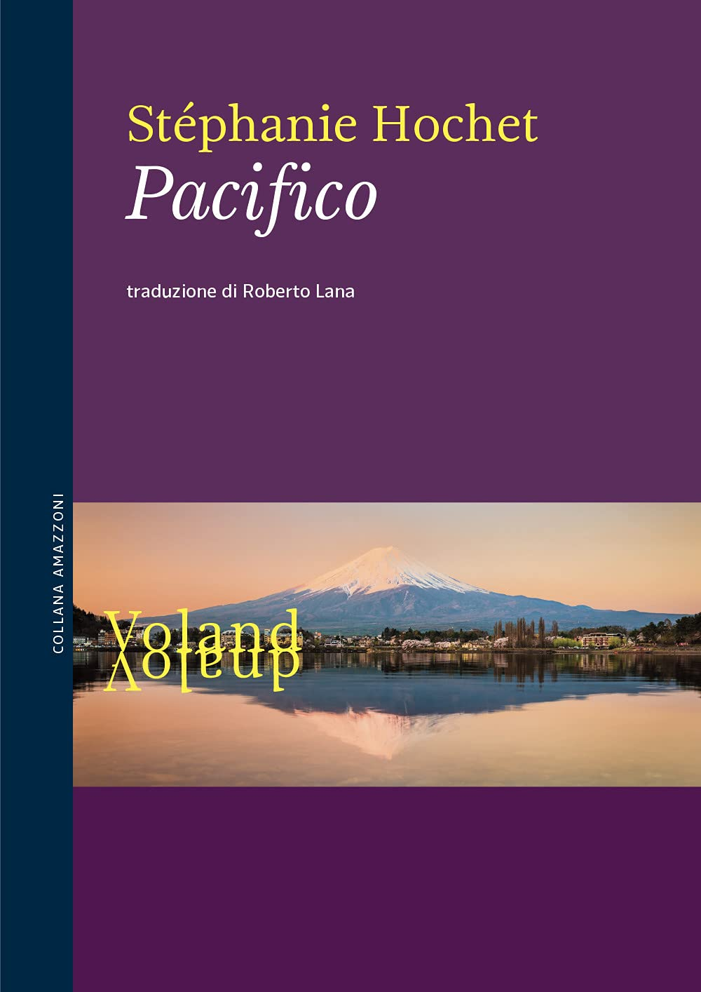 Recensione di Pacifico – Stéphanie Hochet
