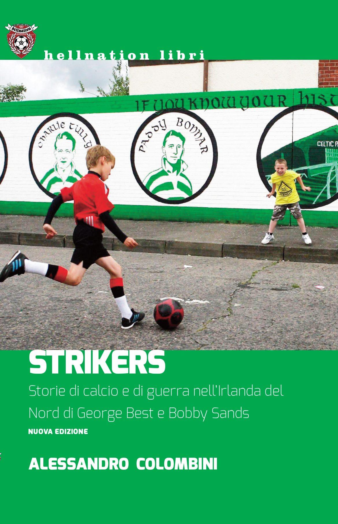 Recensione di Strikers – Alessandro Colombini