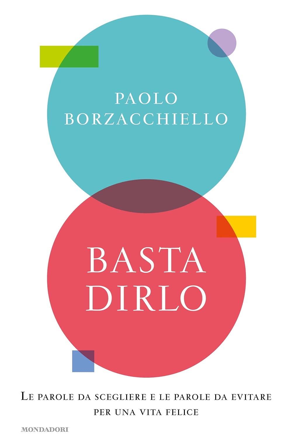 Recensione di Basta Dirlo – Paolo Borzacchiello