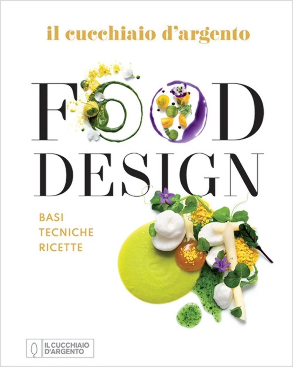 Recensione di Food Design – Il Cucchiaio D'Argento
