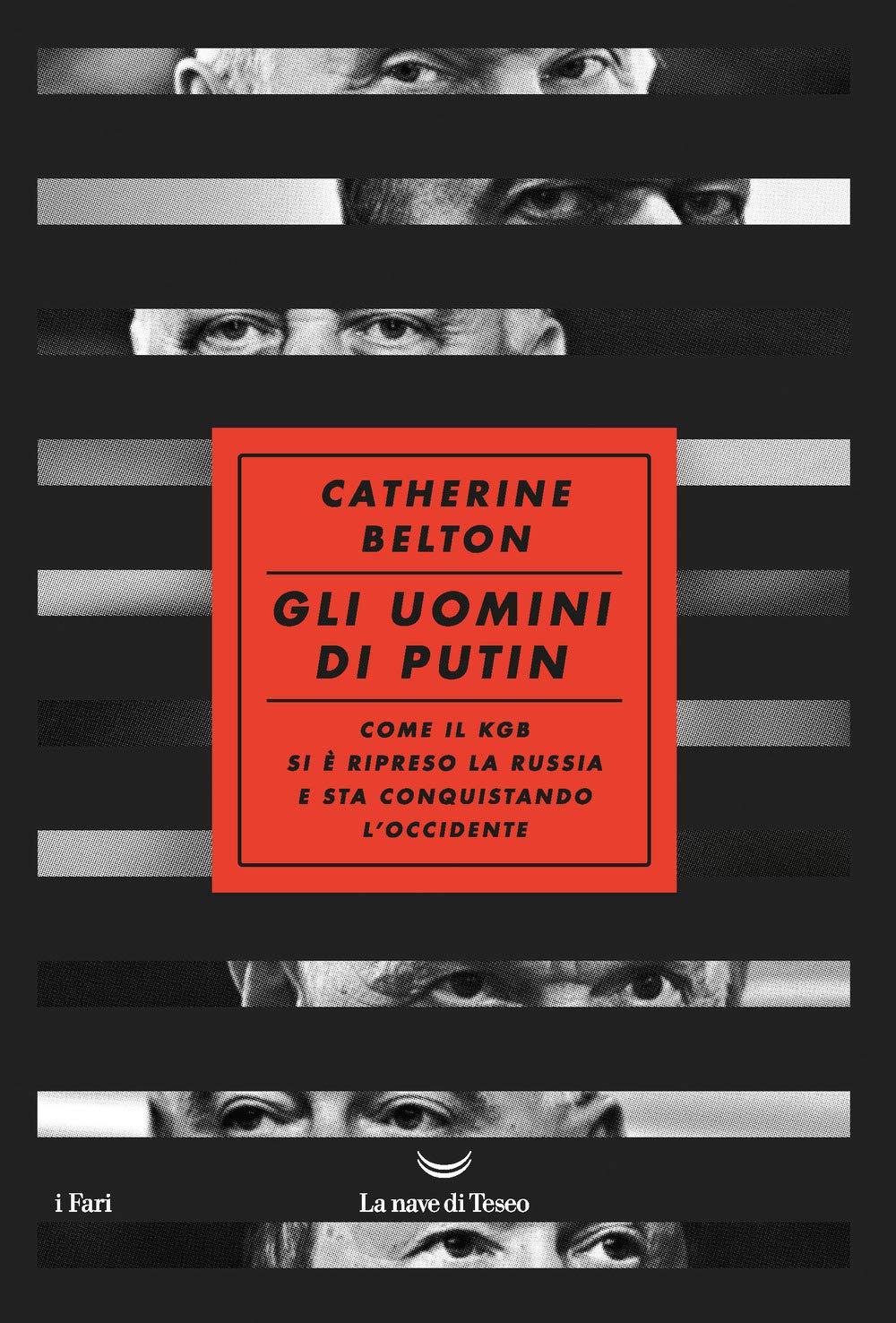 Recensione di Gli Uomini Di Putin – Catherine Belton