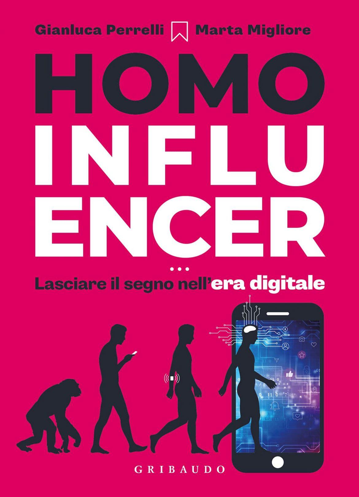 Recensione di Homo Influencer – G. Perrelli – M. Migliore