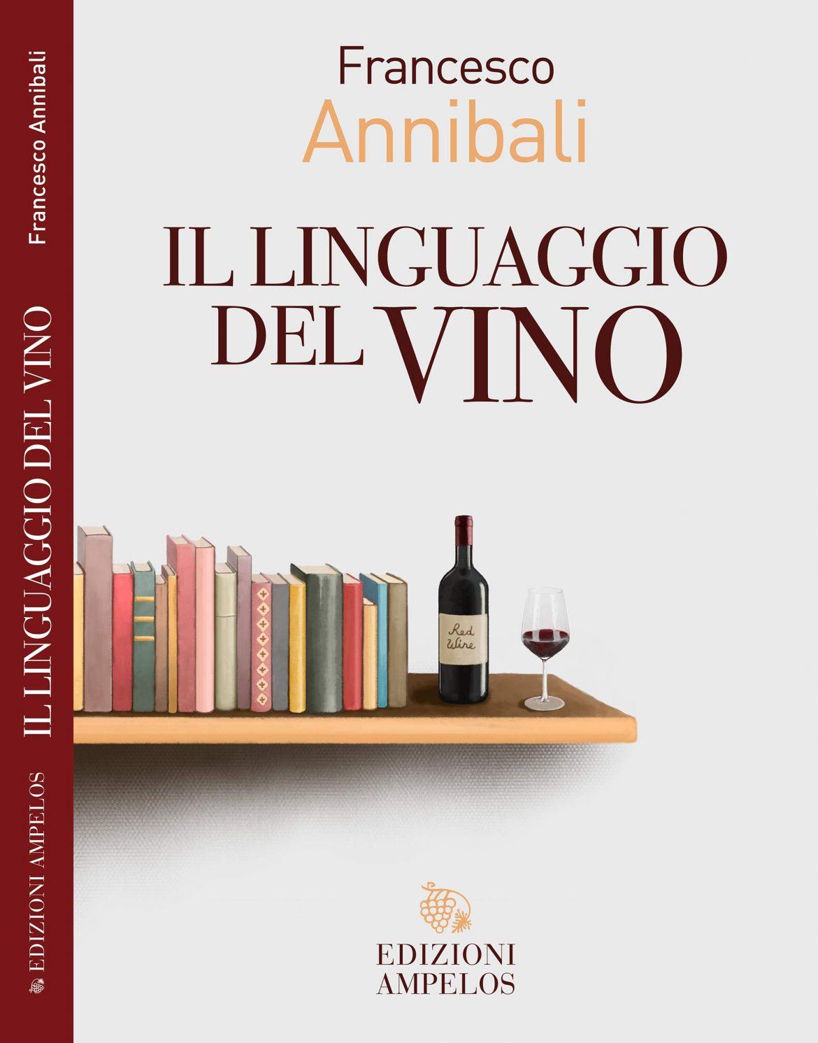 Recensione di Il Linguaggio Del Vino – Francesco Annibali