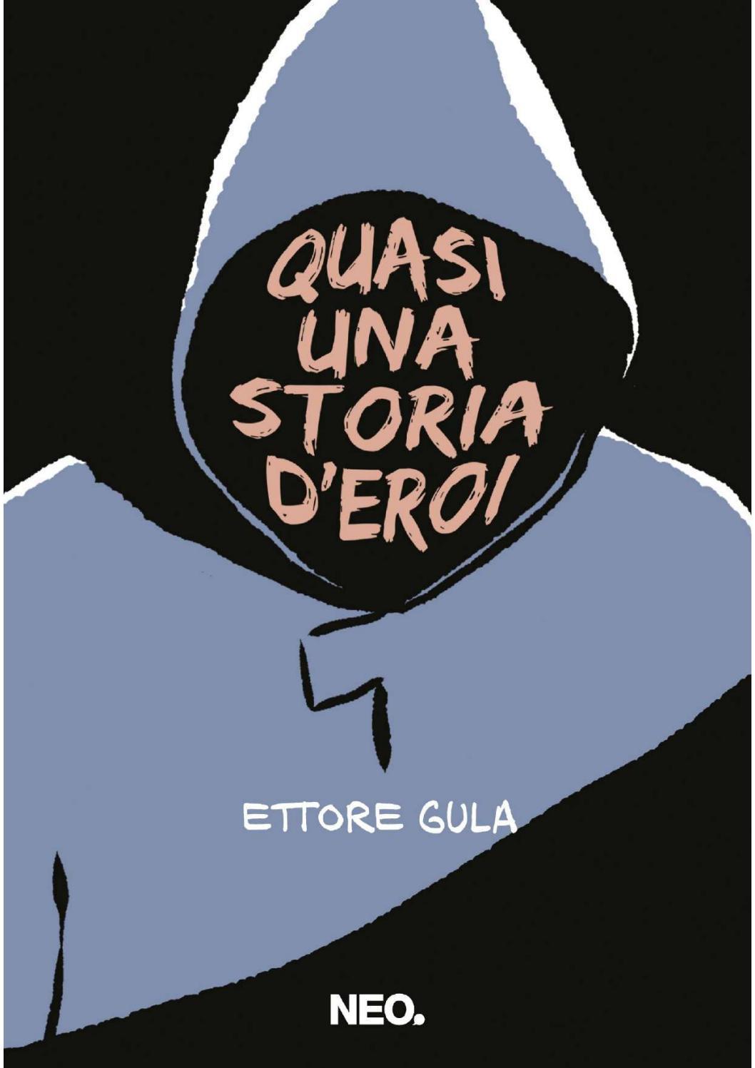 Recensione di Quasi Una Storia D'Eroi – Ettore Gula